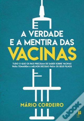 Livro Novo - A verdade e a mentira das vacinas