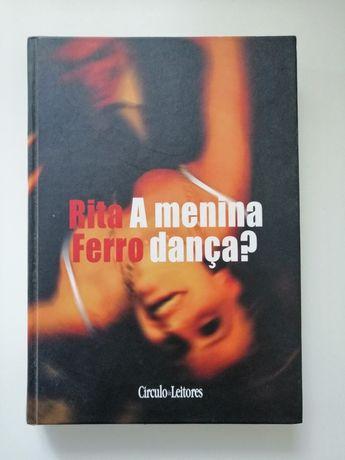 A Menina Dança de Rita Ferro