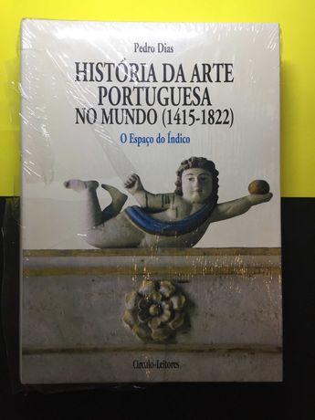 Pedro Dias - História da arte portuguesa no mundo (Portes Grátis)