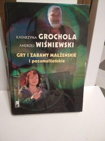 Gry i zabawy małżeńskie i pozamałżeńskie Katarzyna Grochola i Wiśniews