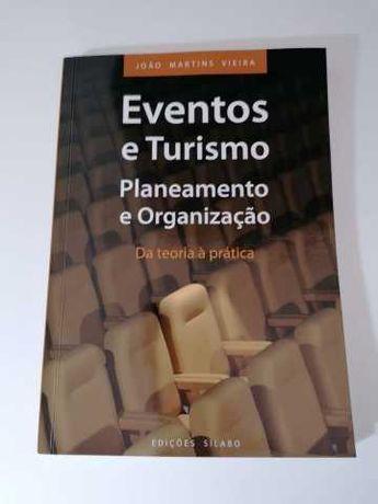 Eventos e Turismo- Planeamento e Organização- João Martins Vieira
