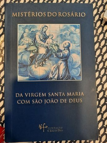 """Livro """"Mistérios do Rosário da Virgem Santa Maria com São João de Deus"""