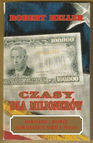 Czasy dla milionerów - Robert Heller - 1992