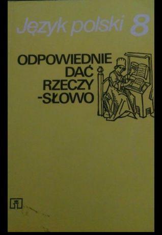 Język polski odpowiednie dać rzeczy słowo