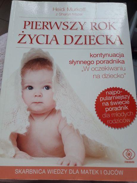 Pierwszy rok życia dziecka Heidi Murkoff z Sharon Mazel