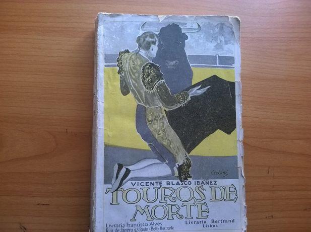 """""""Touros de Morte"""" e outro - Vicente Blasco Ibañez"""