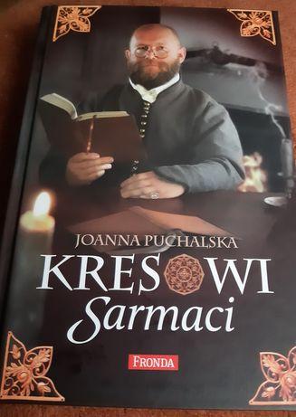 Książka Kresowi Sarmaci J. Puchalska