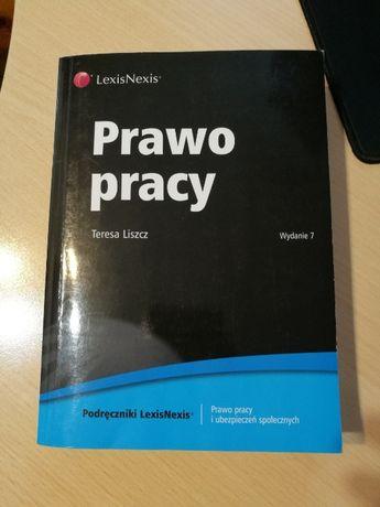 Książka Prawo Pracy, Teresa Liszcz, wydanie 7, Warszawa 2011, jak nowa