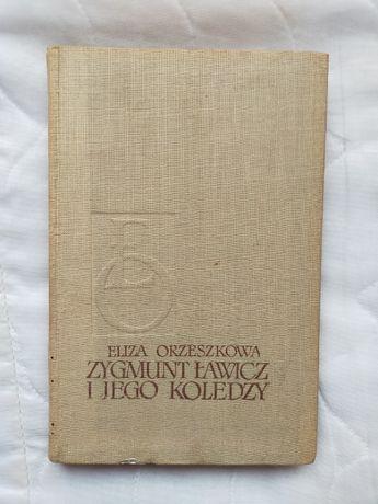 Zygmunt Ławicz i jego koledzy - E .Orzeszkowa