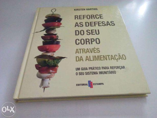 Livro - Reforce as Defesas do Seu corpo Através da Alimentação