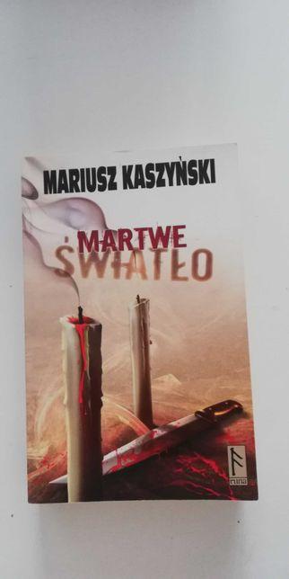Mariusz Kaszyński. Martwe światło