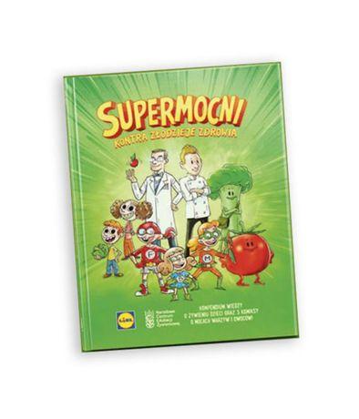 komiks Supermocni, książka Supermocni, komiks Lidl, porady żywieniowe