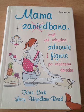 Książka,,Mama zadbana,,