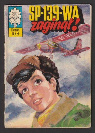 kapitan Żbik - SP-139-WA zaginął ! - 1975 - pierwsze wydanie