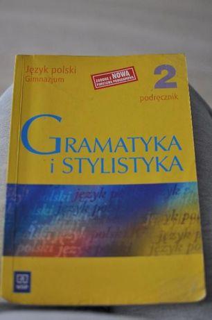 Gramatyka i Stylistyka Język Polski Podręcznik dla klasy 2 gimnazjum