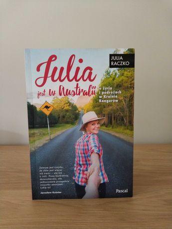 """Książka Julii Raczko """"Julia jest w Australii"""""""