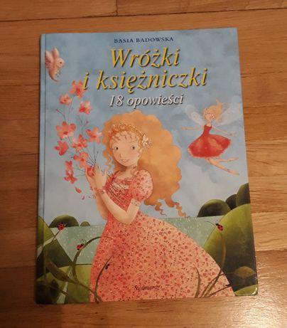 Książka Wróżki i księżniczki Basi Badowskiej
