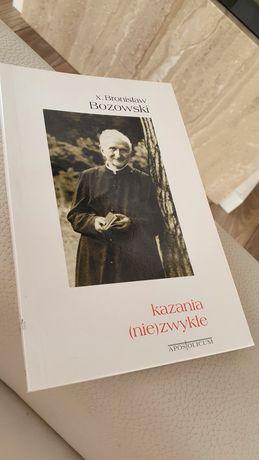 Kazania niezwykłe Bronisław Bozowski