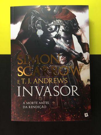Simon Scarrow e T. J. Andrews - Invasor (NOVO - Portes Grátis)
