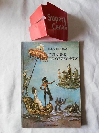 """książka """"dziadek do orzechów"""" Ernst Theodor Amadeus Hoffman"""