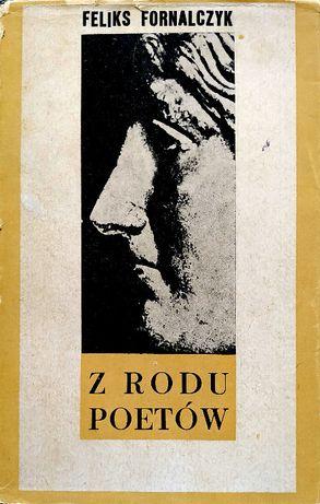 Z rodu poetów - Feliks Fornalczyk
