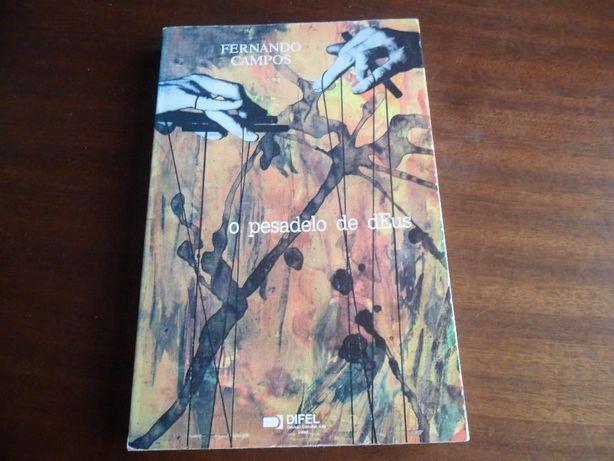"""""""O Pesadelo de dEus"""" de Fernando Campos"""