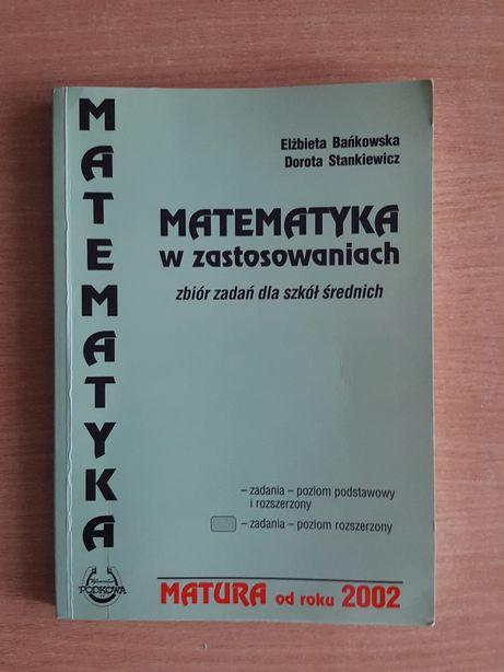 MATEMATYKA w zastosowaniach zbiór zadań dla szkół średnich, MATURA