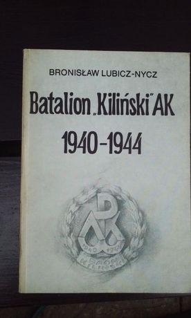 """Batalion """"Kiliñski """"AK - Bronislaw Lubicz-Nycz"""