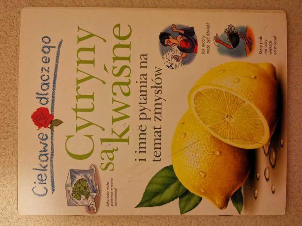 Ciekawe dlaczego cytryny są kwaśne
