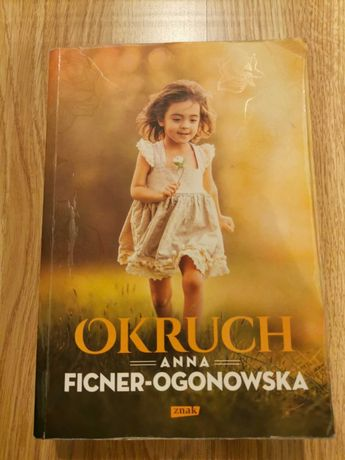 Anna Ficner-Ogonowska. Okruch