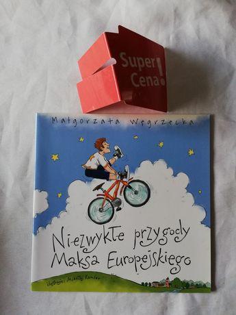 """książka """"niezwykłe przygody Maksa Europejskiego"""" Małgorzata Węgrzecka"""