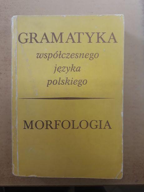 Gramatyka języka polskiego. Morfologia