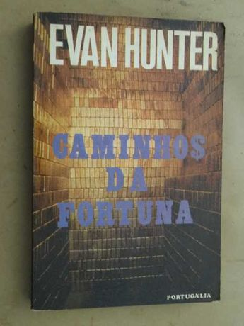 Caminhos da Fortuna de Evan Hunter