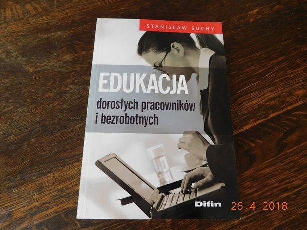 """Nowa książka """"Edukacja dorosłych pracowników i bezrobotnych S. Suchy"""