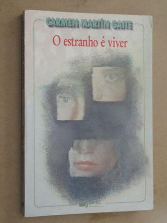 O Estranho É Viver de Carmen Martin Gaite
