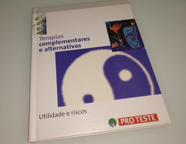 "Livro ""Terapias Complementares e Alternativas - Utilidade e Riscos"""
