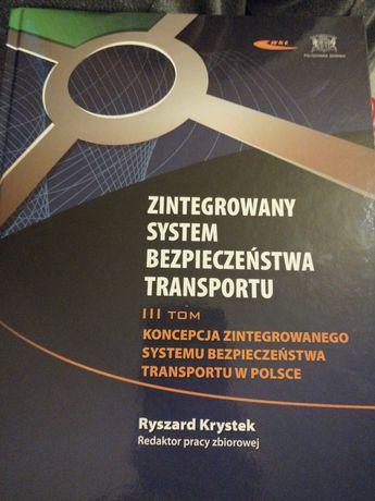 Książka Zintegrowany system bezpieczeństwa transportu III TOM