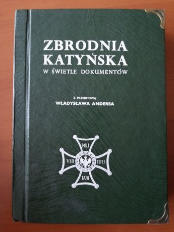 Zbrodnia Katyńska w świetle dokumentów