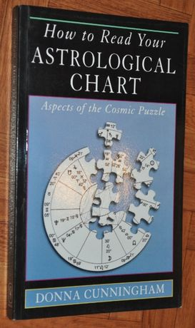 How to Read Your Astrological Chart - Donna Cunningham- BDB- KRAKÓW