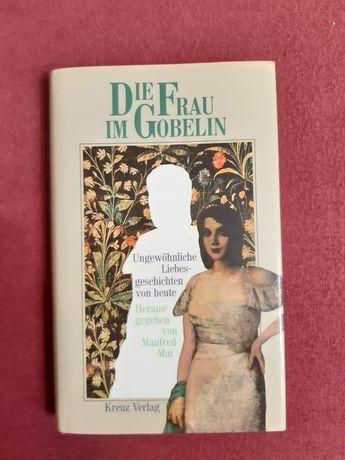 """Die Frau im Gobelin"""" opowieści rożnych autorów"""