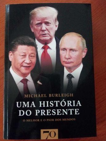 Livros de Michael Burleigh,  Timothy Snyder e Rui Bebiano [NOVOS]
