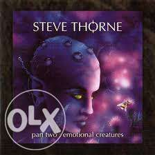 Steve Thorne - Part Two: Emotional Creatures