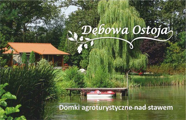 Dębowa Ostoja - Domki Agroturystyczne nad stawem