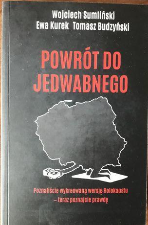 """NOWA książka """"Powrót do Jedwabnego"""" - Wojciech Sumliński"""