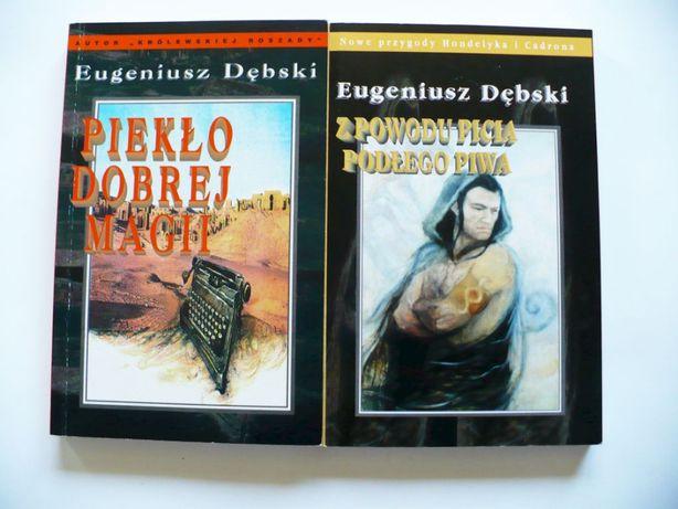 Eugeniusz Dębski x2, Piekło Dobrej Magii, Z powodu picia podełgo piwa