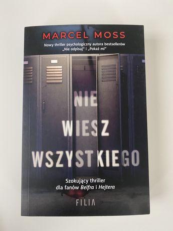 """""""Nie wiesz wszystkiego"""" Marcel Moss"""