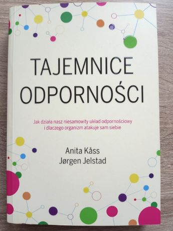 Anita Kass - Tajemnice odporności