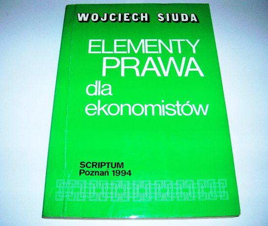 Elementy prawa dla ekonomistów Wojciech Siuda