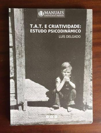 T.A.T. e Criatividade: Estudo Psicodinâmico
