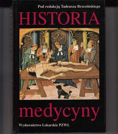 Historia medycyny * pod redakcją Tadeusz Brzezińskiego